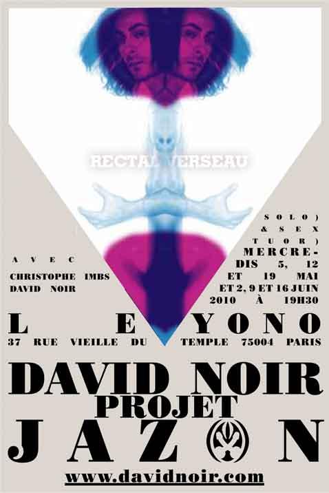 """""""Projet Jazon"""" - Rectal Verseau - Performance de David Noir et les Définitives Créatures - Affiche Filifox"""