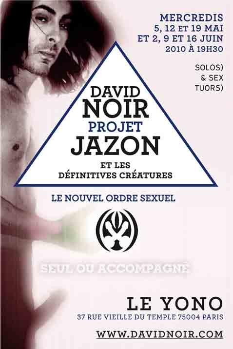 """""""Projet Jazon"""" - Seul ou accompagné - Performance de David Noir et les Définitives Créatures"""