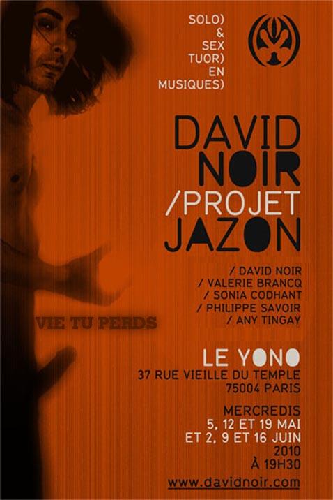 """""""Projet Jazon"""" - Vie tu perds - Performance de David Noir et les Définitives Créatures"""