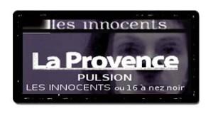 La Provence - Les Innocents de David Noir