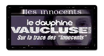 le dauphiné VAUCLUSE - Les Innocents de David Noir