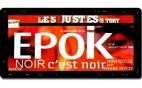 epok - Les Justes-Story de David Noir