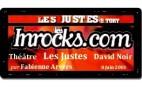 les Inrocks.com - Les Justes-Story de David Noir