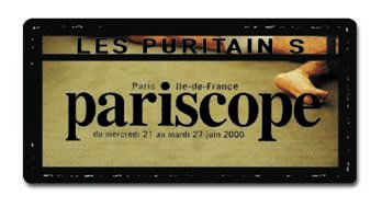 Pariscope - Les Puritains de David Noir