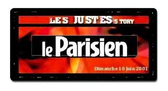le Parisien - Les Justes-Story de David Noir