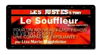Le Souffleur - Les Justes-Story de David Noir