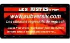 www.subversiv.com - Les Justes-Story de David Noir